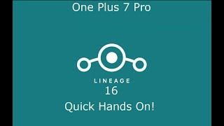 Lineage 16 [One Plus 7 Pro] Quick Hands On!