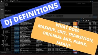 DJ Definitions | What does Mashup, Edit, Original Mix and Remix mean?