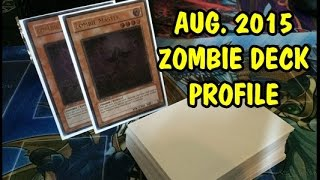 Yu-Gi-Oh! Zombie Deck Profile August 2015 (Updated)