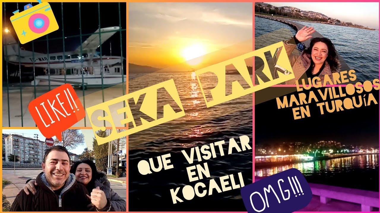 SEKA PARK. Lugares maravillosos en Turquía. Que visitar en KOCAELI