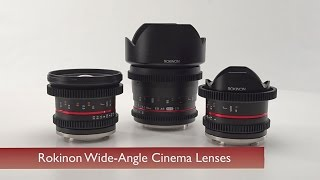 Rokinon Wide Angle Cinema Lenses