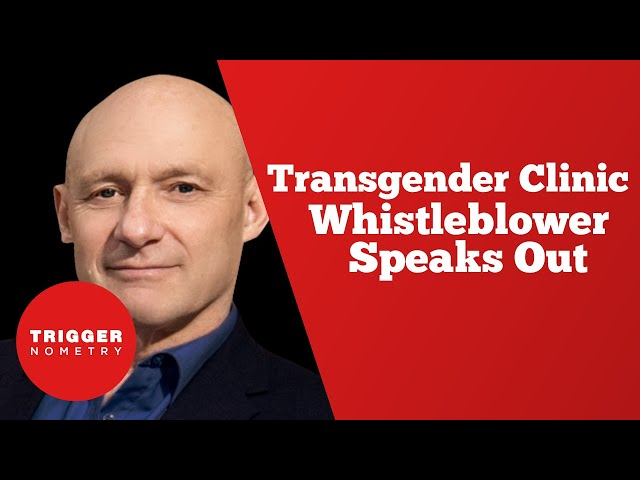 Transgender Clinic Whistleblower Speaks Out