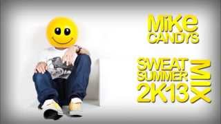 Mike Candys - Sweat Summer Mix 2013