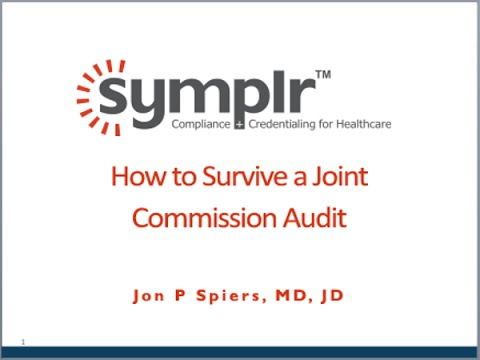 Webcast: How to Survive a Joint Commission Audit