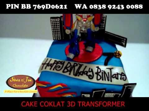 Kue Ulang Tahun Cake Coklat 3d Transformer Youtube