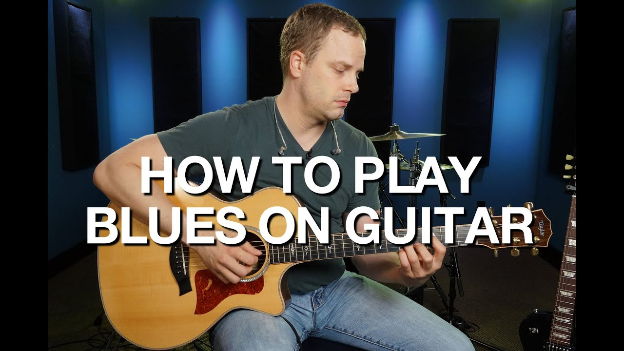 How To Play Blues On Guitar Lesson 1 Youtube Read Chord Diagrams Self Taught Lessons