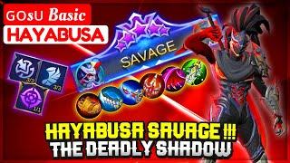 HAYABUSA SAVAGE !!! Gosu Basic The Deadly Shadow [ ɢᴏsᴜ Basic Hayabusa ] Mobile Legends