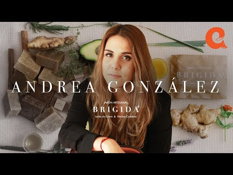 Andrea González - Jabones Brígida (¡Primer episodio!)