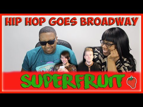 SUPERFRUIT - Hip Hop Goes Broadway   REACTION!!