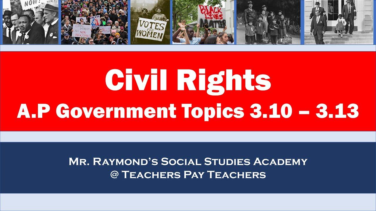 AP Government – Civil Rights Legislation & Landmark Supreme Court Cases Review