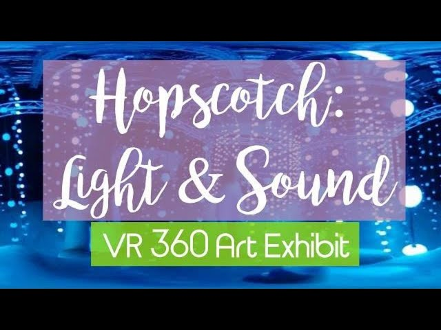 4k VR 360 - Hopscotch: Light & Sound Interactive Art Exhibit - Light Rainshower