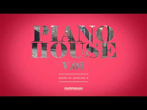 Martino B ✦ Piano House vol.001 (March 2015)