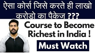Highest Paying Jobs | How to select courses to become rich | Praveen Dilliwala | 2018