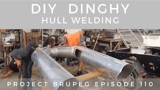 DIY Rigid Inflatable Dinghy, Hull Welding Part 4, - Project Brupeg Ep. 110