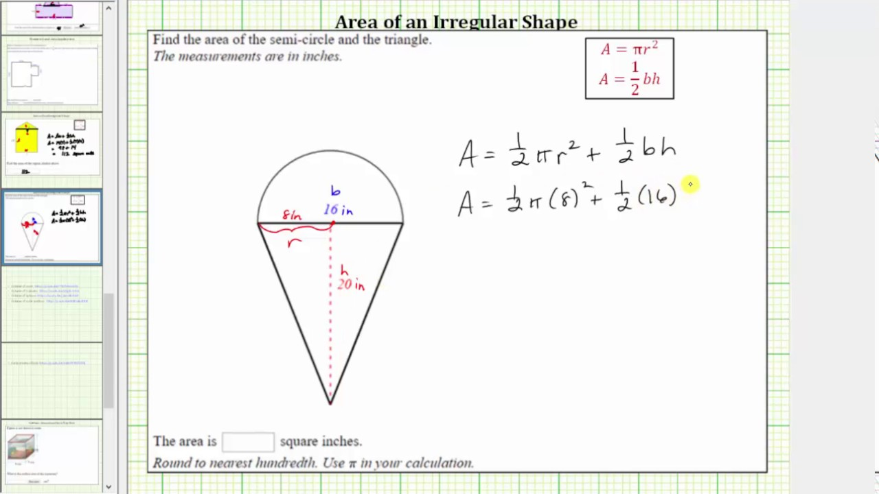 find the area of an irregular shape semi circle plus triangle