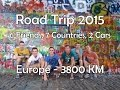 16 Day Europe Road Trip - 6 Friends, 7 Countries, 3800KM