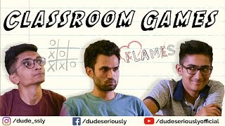 CLASSROOM GAMES | DUDE SERIOUSLY