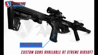 Custom Guns Available at Xtreme Airsoft