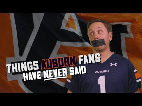 SEC Shorts - Things Auburn fans have never said