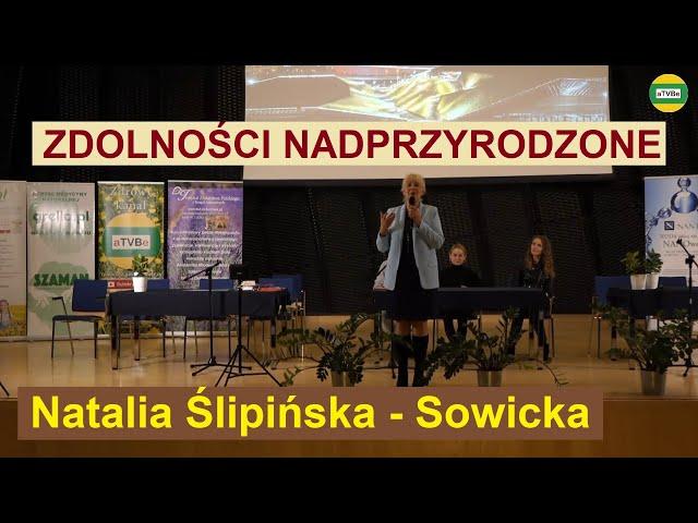 JAK ROZWINĄĆ ZDOLNOŚCI NADPRZYRODZONE I KORZYSTAĆ Z NICH W PRAKTYCE Natalia Śliwińska - Sowicka