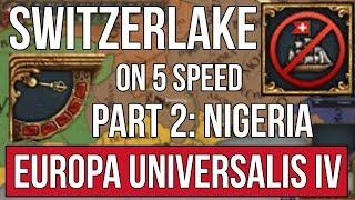 EU4 | Switzerlake on 5 SPEED ONLY (NO PAUSING) - Part 2: Nigeria thumbnail