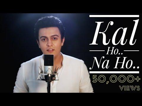 Kal Ho Naa Ho - Unplugged Cover | Pranay Bahuguna Ft. Amarjeet Singh