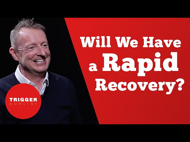 Will We Have a Rapid Recovery?