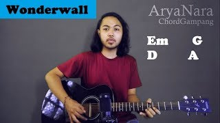 Chord Gampang (Wonderwall - Oasis) by Arya Nara (Tutorial Gitar) Untuk Pemula