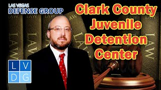 Clark County Juvenile Detention Center in Las Vegas, Nevada - general info