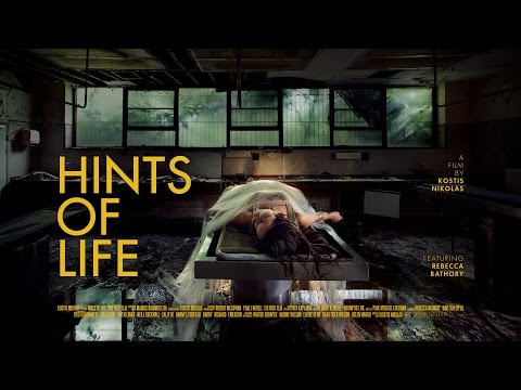 Hints of Life  - documentary film about fine-art photographer/urban explorer Rebecca Bathory