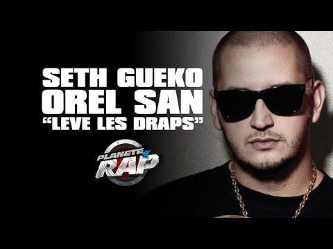 """Seth Gueko """"Lève les draps"""" feat Orelsan en live #PlanèteRap"""
