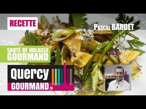 Recette : Sauté de volaille gourmand – quercygourmand.tv