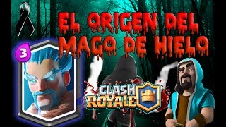 THE DARK ORIGINS OF THE WIZARD OF ICE! -THEORY [CLASH ROYALE]