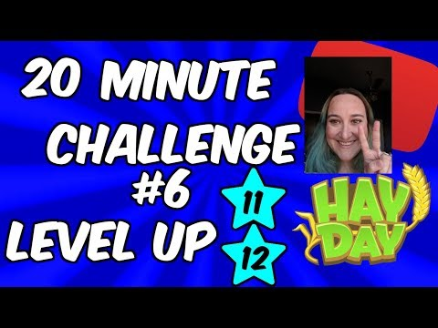 HAY DAY-20 MINUTE CHALLENGE!! LEVEL UP!!
