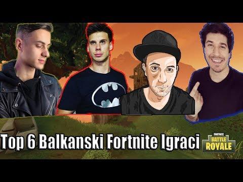 Top 6 Balkanski Fortnite Igraci