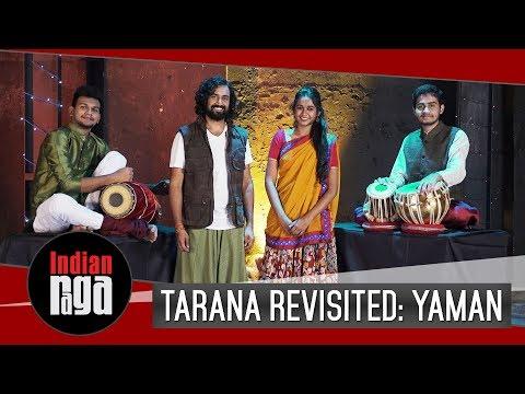 tarana-revisited:-yaman-|-indian-classical-music