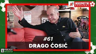 A1 Nogometni Podcast #61 - Drago Ćosić