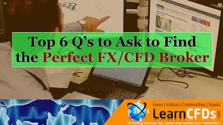 How to Find the Perfect CFD or Forex Broker in 2017