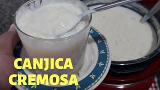 Receita de Canjica Cremosa – Receita Super Fácil