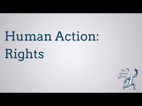 Human Action: Rights