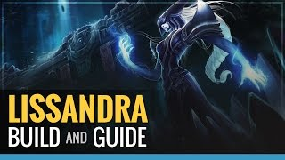 League of Legends - Lissandra  Build and Guide