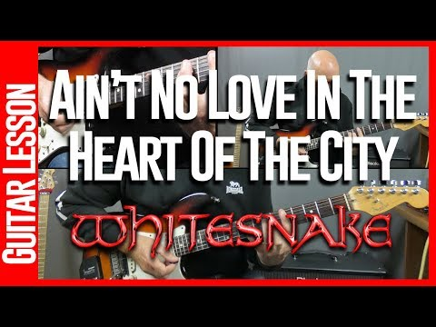 Aint No Love In The Heart Of The City By Whitesnake - Guitar Lesson