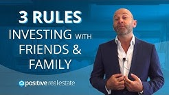 Investing with Friends and Family - 3 Main Rules