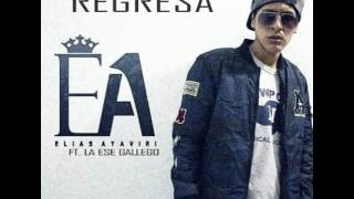 Elias Ayaviri Ft. La Ese Gallego - Regresa (Rap Romantico 2017)