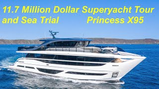 $11.7 Million Superyacht Tour & Sea Trial : Princess X95