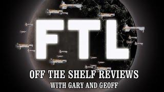 FTL - Off The Shelf Reviews