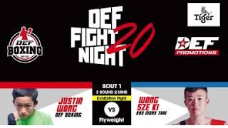 DEF Fight Night 20 Exhibition Bout : Justin Wong vs Wong Sze Ki