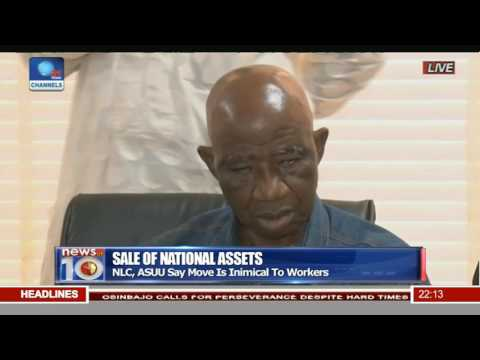 Labour Unions Oppose Sale Of National Assets