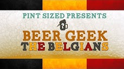 Beer Geek - Belgian Beer
