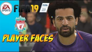 FIFA 19 - Liverpool Player Faces